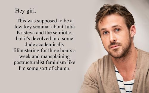 I JUST FOUND FeministRyanGosling. YOU SHOULD TOO.