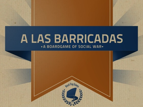 Check out A Las Barricadas - A Boardgame of Social Conflict, a game in development by some radical kids out in Cali.