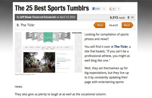 We made the Bleacher Report's 'The 25 Best Sports Tumblrs' Cool List. Thanks b/r, appreciate the love.