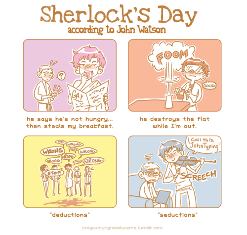 areyoutryingtodeduceme:  Oh Sherlock. (follow up to John's Day)