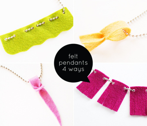 "rainbowsandunicornscrafts:  DIY Four No Sew Felt Pendants. I love ball chains and use them in my jewelry regularly. Normally I'd post this in my ""big girl"" blog, but these are easy enough for children to make with adult supervision. Tutorials from Wild Olive here."