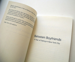 ink, self-published book. // between boyfriends: a year of dating in new york city