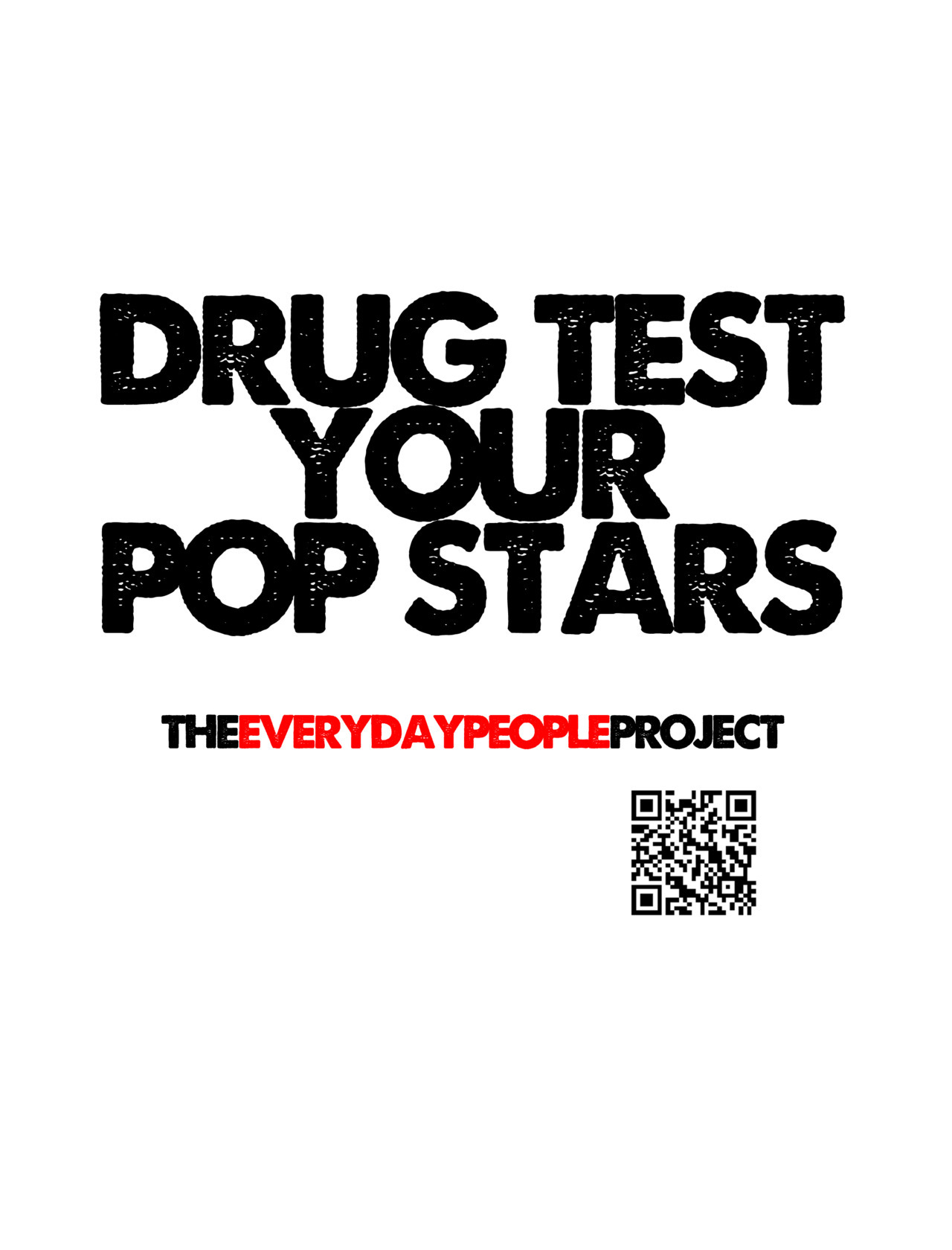 Drug Test Your Pop Starswww.facebook.com/theeverydaypeopleproject