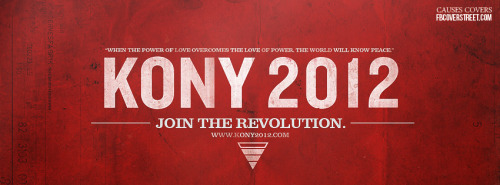 Kony 2012 4 Facebook Cover