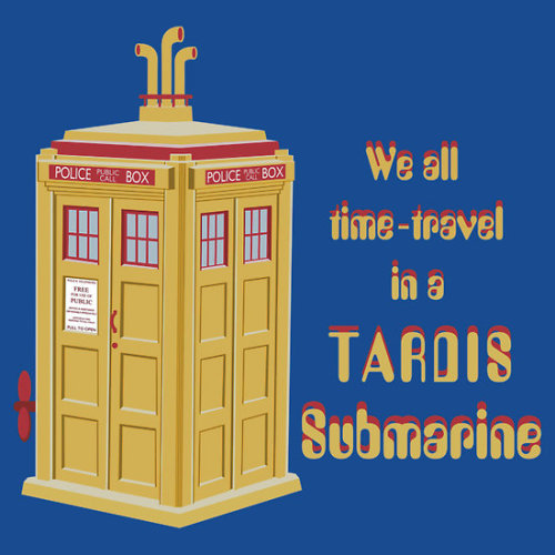 "tshirtroundup:  ""TARDIS Submarine"" by sirwatson. In the town where I was born Came a man from Gallifrey And he told us of his life In the TARDIS Submarine Doctor Who meets The Beatles in this parody of  The Beatles' Yellow Submarine in this British mash-up. Available from RedBubble."