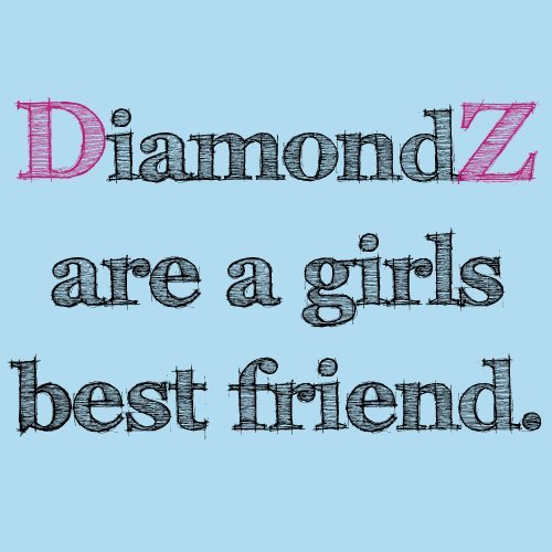 sororitysugar:  dee zees luv diamonds  ;)