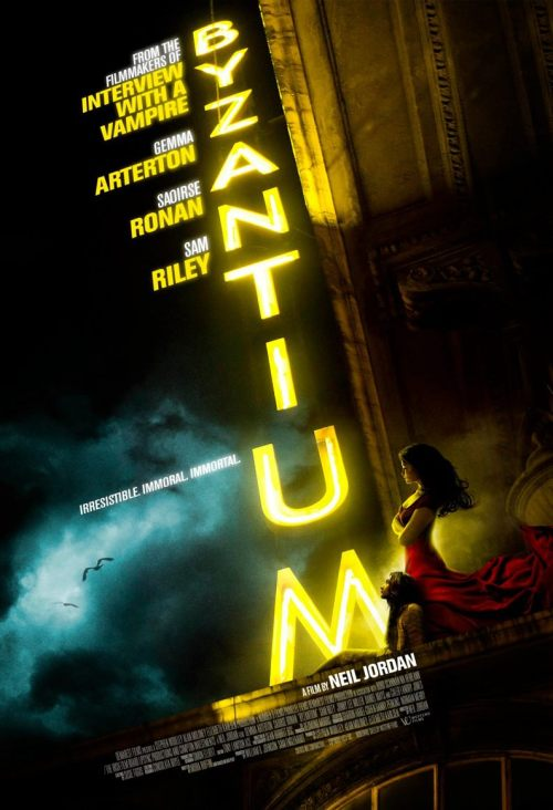 "First Promo Poster for Neil Jordan's vampire flick ""BYZANTIUM"" with Saoirse Ronan & Gemma Arterton"