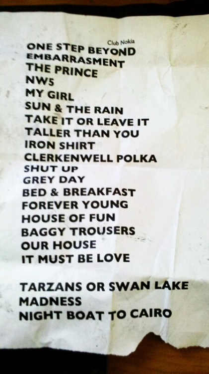 Set list from the Madness concert last night. Amazing night