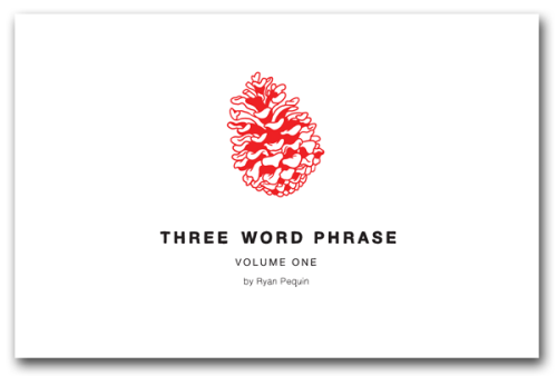 threewordphrase:  The book the book the Three Word Phrase book it is coming out shortly! Come see me at TCAF with other rad cartoonists! Or buy it at the Topatoco site once it is available there!  also, Topatoco is releasing Homestuck Volume 2 by Andrew Hussie, Dinosaur Comics Volume 3 by Ryan North, Three Panel Soul by Matthew Boyd and Ian MacConville, and a softer world Volume 3 by by Joey Comeau and Emily Horne! click through to see previews!