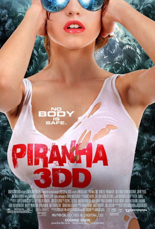 "New poster for Piranha 3DD Piranha 3DD has released a new teaser poster online, sporting the puntastic tag line, ""no body is safe"" alongside an image of a suitably chesty young woman…"