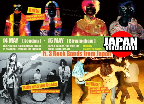 Japan Underground is back and hitting London and Birmingham this May with three of Japan's hottest indie rock acts! Including 8otto, NOKIES! and Miila and the Geeks!Click the source link for all the details, including videos of the bands!