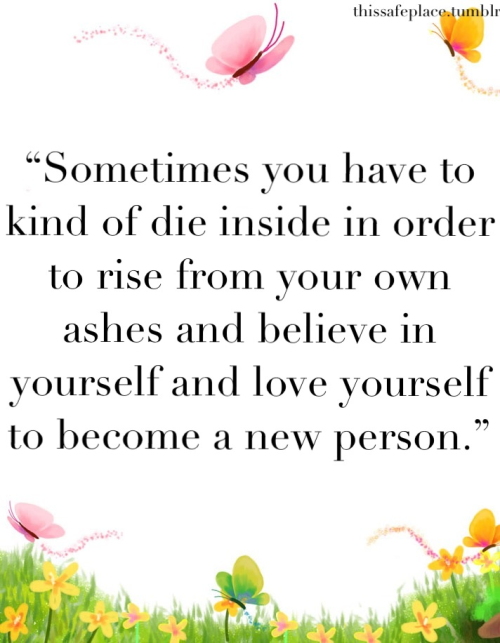 recoveryisbeautiful:  favorite <3 <3 <3 this quote has gotten me through so much <3