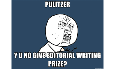 "Explainer: Why No Pulitzer for Editorial Writing? Two categories of the 2012 Pulitzer Prizes were not awarded prizes this year: fiction and editorial writing.  This is the 11th time the fiction prize was withheld, the last time being in 1977. Horror and discussion ensued, takes of which can be read in yesterday's NY Times Media Decoder piece, or listened to at NPR's The Two-Way. The Wall Street Journal's Christopher Shea speculates that the decision reflects the awkward add-on role the arts is still playing in the Pulitzers.  Let's stay on journalism, though. There hasn't been too much talk about the withheld editorial writing prize, except this comment from Gawker:   We'd like to state our formal strong agreement with the Pulitzer Committee's acknowledgment—however tardy—that institutional editorial writing is a worthless anachronism in this modern media age.  Anachronism? Really? This year is the ninth time the editorial writing award has been withheld (last was 2008). First, let's understand the process of awards and why they can be withheld. Journalists, papers, news organizations, and editors submit nominations for each category. Then a jury (selected by the Pulitzer Prize Office with consultation from the Pulitzer Prize Board and others)  is assigned to each category. In this case, the jury had three days to read 44 editorial submissions and recommend three finalists to the Pulitzer Prize Board, who would then pick a winner to receive $10,000. The jury has to write up a description of each finalist they select, but indicate no preference among the three. The Plan of Award establishes guidelines used to evaluate categories. Editorial Writing reads like this:   For distinguished editorial writing, the test of excellence being clearness of style, moral purpose, sound reasoning, and power to influence public opinion in what the writer conceives to be the right direction, using any available journalistic tool.  But the board can also opt not to pick a winner:  If in any year all the competitors in any category shall fall below the standard of excellence fixed by The Pulitzer Prize Board, the amount of such prize or prizes may be withheld.  Also, if in any year all of the competitors in any category should fail to gain a majority vote of the board, the prize may be withheld. So what exactly happened to editorial writing this year?  We called up Sig Gissler, Pulitzer Prize Board Administrator, to find out. ""The three [finalists] were discussed at significant length,"" he says, ""and there were several votes but none of the three had a majority. The Board is dealing with 21 categories in a two day period, so in this case, they just decided to make no award and move on.""  In accordance with their history of confidentiality,Gissler couldn't tell us anything more specific than ""there are always multiple factors and multiple perspectives involved in these decisions."" You can read about the finalists here, all of which exemplify great journalist work. Now, back to the snarky Gawker comment about editorial writing being a worthless anachronism in the modern media age. Gissler clarifies that, ""When the board makes a decision to not make an award, it's a decision about the three entries in the competition; it's not a statement about editorial writing across America. Sorry, Gawker. Two interesting questions do come to light, though. How is digital media changing editorial writing? And does the expansive reach of the internet and myriad mediums in which we can produce journalism make it harder to judge such things as ""moral purpose"" and ""power to influence the public""? ""[Editorial writing] was one of the original categories and they wrote those words many, many years ago,"" says Gissler. ""I think the Board allowed them to stand but it's really up to each jury to interpret and apply them."" So we chatted with Richard Coe, chair of the editorial jury, and also editorial page editor at The Bulletin, about how to judge the influence of an editorial. He explains:  Let's say if I were to write a series of editorials arguing for a change in a law. Either the law was changed or not. Whether or not what I wrote was published digitally or in a newspaper, it's still difficult to measure influence. If the law was changed, then you know. If the law wasn't changed, did it have an impact on the debate? You don't know how much influence those editorials had unless after the change in the law, you have some legislators or lawmakers saying, 'well this powerful series from the newspaper or online publication shaped our thinking.' It's always difficult to determine the influence that editorials have, and I'm not sure whether that changes if it's a digital publication or not.  CJR's Dean Starkman further comments on the difficulty to judge quality:  One thing the digital era has given us is ability to measure news quantity, down to the keystroke per second. There are good sides to this, and also very bad ones. But there is no metric for journalism quality, and there probably never will be one. And if you can't measure it, it's hard to make an argument for it. That's just life in a bureaucracy.   Evaluation doesn't seem to be about to get any easier, but thinking about the possibilities for digital editorial writing is fun. Gissler weighs in:  In my perspective, [the digital age] gives editorial pages some new tools to use in their editorials. Some papers have been doing more of that than others. I've seen some that have interactive graphics sometimes and videos or that kind of material. We say that for the editorials, any available tool can be used presenting the editorials. So they don't have to be text, for example. You can present ten items that you put into an entry and in theory you could have the majority of them be short videos. I'm not saying that's what they should have done in this case. I'm just putting aside all those other questions. In theory, there is nothing to prevent the editorial pages from using the digital tools that are available to them.  So, was it too hard to judge? We'll never know. Maybe the submissions had excellent ""moral purpose"" but could have done a better job using ""any available journalistic tool."" For an industry in flux and an ocean of new tools to explore, I wouldn't be surprised. Is editorial writing still alive and kicking? It sure seems to have a lot of potential. Is the Pulitzer Board willing to explore these new forms of mixed-media editorial writing? Absolutely. —Jihii"
