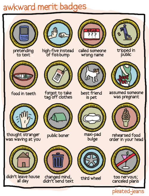 pleatedjeans:  awkward merit badges  I read my order over like 10 times in my head and still think I do it wrong.