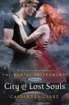 "City of Lost Souls (Mortal Instruments)  Cassandra Clare  This title is fifth in the international bestselling paranormal thriller series ""The Mortal Instruments"". This is the follow-up to the international number one bestseller ""City of Fallen Angels"". ""The Mortal Instruments"" series has over one million books in print. It has been on the New York Times bestseller list for six months straight. The books have been translated into 19 languages and have also appeared on bestseller lists in Germany, Ireland, Australia, New Zealand and Canada. Film rights optioned, with Lily Collins and Jamie Campbell Bower cast as leads Clary and Jace. Global cover reveal planned for autumn 2011."