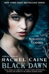 Black Dawn: The Morganville Vampires  Rachel Caine  Morganville Vampires…love this series!