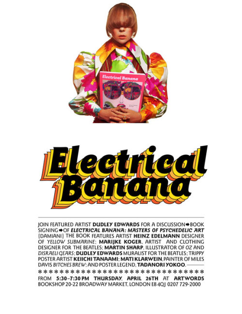 This Thursday in London! A killer Electrical Banana release event featuring a presentation by the legendary Dudley Edwards.