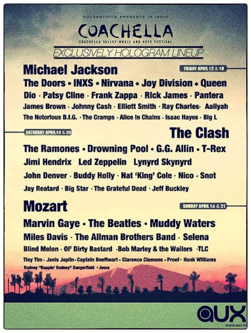 Woah! Hollogram-chella Line-Up!