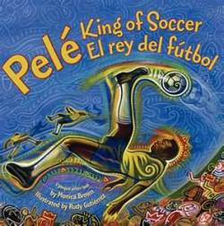 Pele: King of Soccer/ El rey del futbol by Monica Brown, illustrated by Rudy Gutierrez (HarperCollins, 2009).  As a little boy, Pele played soccer in the streets of Tres Coracoes in Brazil, sometimes with an empty stomach and a grapefruit or newspaper ball. He went on to be one of the most famous and gifted soccer players in history with a career total of 1,281 goals and three World Cup championships.  This book brings his story to life with beautiful artwork and a lot of focus on his amazing soccer skills.  (Image source: Monica Brown's website)