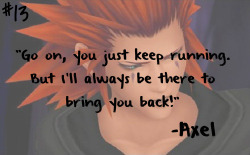 "vampirillo:  roxas………..   ""I know you will!""Stole line, I know… Suits me better."