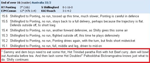 scrambledcoconuts:  West Indian comments on Cricinfo…best!  Cricket > All other sports.