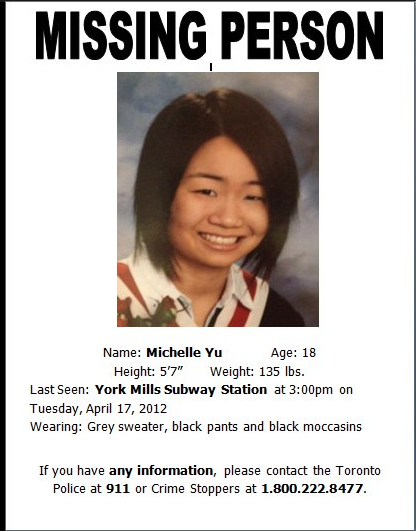 kellysue:  Attention Toronto: Missing Girl. do-it-to-julia:  PLEASE REBLOG & SPREAD THE WORD My friend Michelle Yu went missing yesterday and hasn't been seen for more than 24 hours. Her family, friends, and our entire school are incredibly worried about her. It is unlike her to go anywhere without telling her family and she has a heart condition which requires that she take daily medication. Here is the news report about her disappearance. Please help by reblogging this and posting on Facebook if possible. Even if you don't live in Toronto, you may have friends/followers who do. We just want her home safely. Thank you.