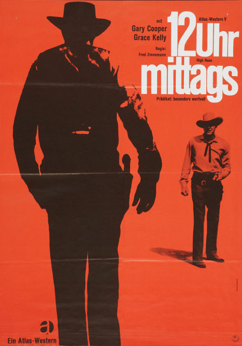 movieposteroftheday:  1962 German re-release poster for HIGH NOON (Fred Zinnemann, USA, 1952) Designer: Dorothea Fischer-Nosbisch (b. 1927) [See also] Poster source: Heritage Auctions