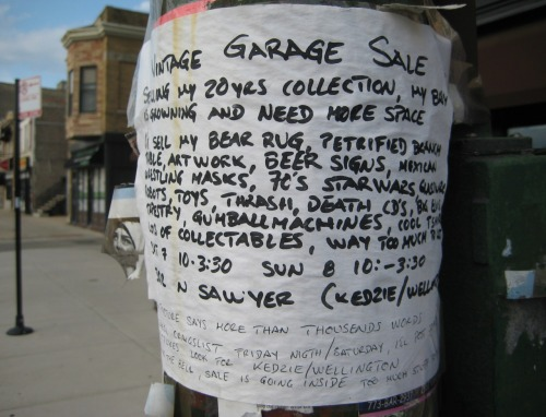 A flyer for a garage sale, posted in Chicago's Logan Square neighborhood. Please buy their thrash and death metal CDs so that their baby has room to grow.