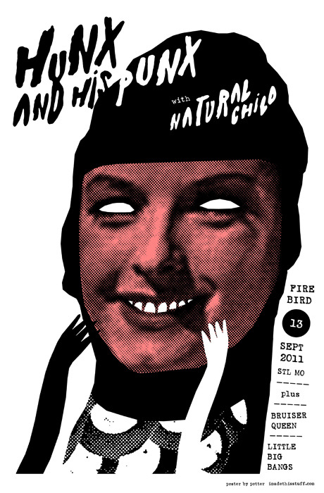 Hunx And His Punx w/ Natural Child @ The Firebird, 9/13/11 Poster by Jason Potter