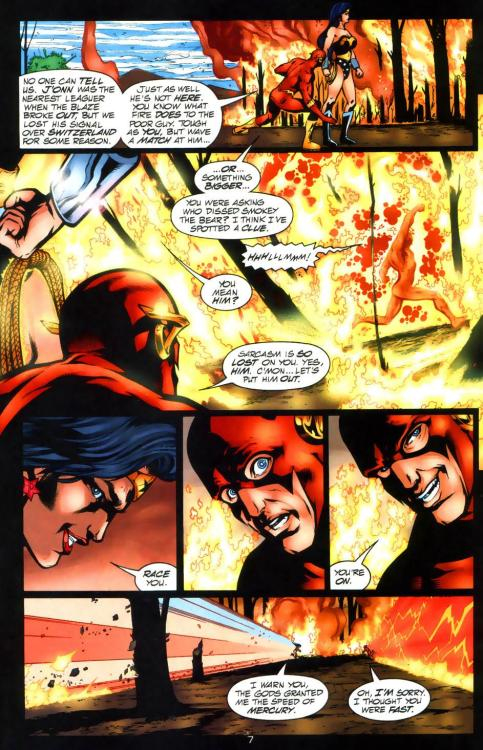 "From JLA #43  ""I warn you, the gods gifted me the with the speed of Mercury."" ""Oh, I'm sorry. I thought you were fast."""