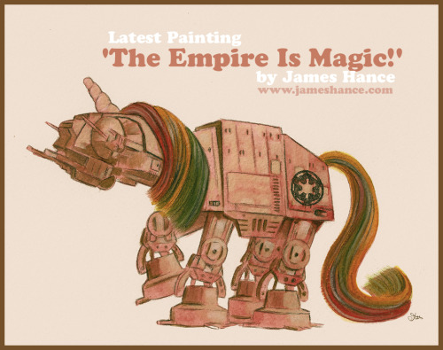 jameshance:  Latest Painting: 'The Empire Is Magic!'Prints available at:http://www.jameshance.com/ (US / Canada)http://www.jameshance.co.uk/ (UK / Europe / Australia / New Zealand)Thanks for the amazingly kind words, as always :) x  James Hance makes me squeeeee, for serious