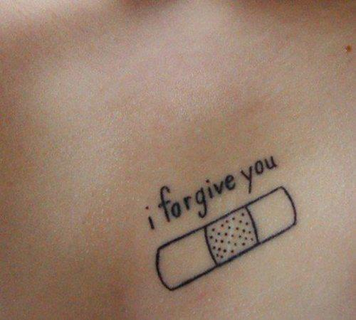 i want this on my chest. right above my heart and instead of i forgive you. i want forgiven.