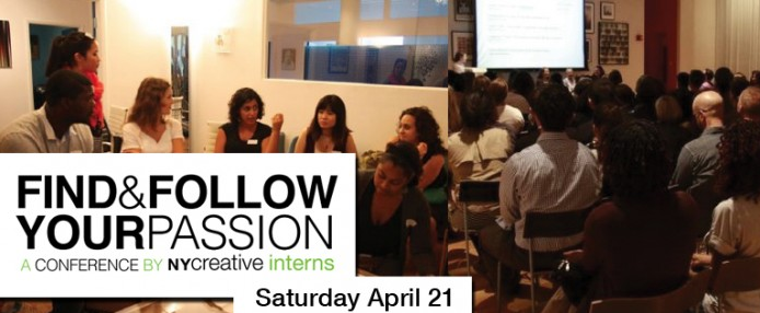 If you're in the city this Saturday, pop by NY Creative Interns' all-day conference, Find and Follow Your Passion. It will feature panels, discussions, and workshops designed to give emerging creative professionals the tools needed to create their dream careers — and our very own Stephanie Pereira will be on hand to speak! Check out their page for more deets, but some more reasons to go: the keynote speaker will be Josh Siegal, writer and producer of  30 Rock, followed by speakers from the Guggenheim, Etsy, AOL, Mashable, MTV, Sesame Street, NBC, LinkedIn, and more.