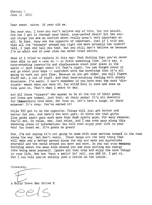 Letter written by Eels singer Mark 'E' Everett to his 16 year old self. Amazing.