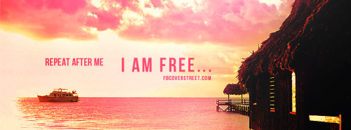 I Am Free Facebook Cover