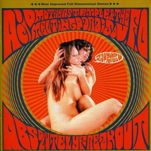 Acid Mothers Temple - Absolutely Freak Out