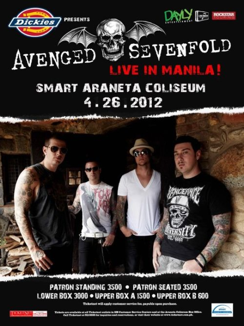 Don't miss it! A7X Live in Manila! April 26, Smart Araneta.Tickets available thru Ticketnet, call 911-5555 or visit Ticketnet.com.phTicket prices:Patron - standing: P3,500 | Patron - seated: P3,500Lower Box: P3,000 | Upper Box A: P1,500 | Upper Box B: P600