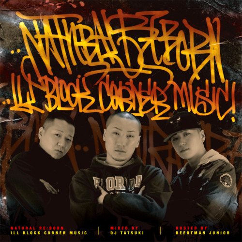 NATURAL RE:BORN Mixed By DJ TATSUKI Hosted By BEERTMAN JUNIOR 無料ダウンロードはこちら↓↓↓ http://firestorage.jp/download/fd8f1a0b42f4632a8750cbf630e05f7e795ba0d4 http://www.mediafire.com/?rk58yds9n28soaf