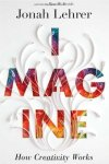 "Imagine: How Creativity Works Jonah Lehrer ★★★★☆ Understanding creativity. While many of us have wondered about the origins, processes and secrets of creativity, Jonah Lehrer has turned this old inquiry into the topic of his new book Imagine: How Creativity Works. Lehrer shatters the myths of muses and divine powers. He challenges our perceptions of creativity and ""creative types"" and demonstrates that everyone can be creative because ""creativity is a catchall term for a variety of distinct thought processes"" that involves a phase of research, a phase of experimentation and frustration, a moment of insight and an execution phase. A finished product is a result of multiple forms of creativity, not just a single ""a-ha"" moment. ""Creativity shouldn't be seen as something otherworldly. It shouldn't be thought of as a process reserved for artists and inventors and other 'creative types.' The human mind, after all, has the creative impulse built into its operating system, hard-wired into its most essential programming code. At any given moment, the brain is automatically forming new associations, continually connecting an everyday x to an unexpected y."" Finding the right connection is what we call an insight, the term with which most strategists have a love/hate relationship. But even insights don't occur in 0.003 seconds as we think because the brain needs to investigate all possible connections to find the one that solves the problem. I can't think of a more appropriate scenario to use the needle in a haystack metaphor. When we talk about our projects we tend to focus on the insight phase of the creative process and leave out the phases of research, experimentation, thinking, despair and frustration. We forget to mention the days when our projects seemed impossible to solve, when we wanted to quit, when we wanted to go to the bar and start drinking at 10 a.m. Instead we focus on the breakthrough moments because they are exciting and reaffirm the idea of the creative genius. The irony is that most of our insights come when we stop searching for them, when we step out of the elevator or when we order a drink. These ""a-ha"" moments don't solve only part of the problem. They present a complete and elegant solution to a problem that until just seconds ago seemed impossible. ""When you look at where insights come from, they come from where we least expect them. They only arrive after we stop looking at them. If you're an engineer working on a problem and you're stumped by your technical problem, chugging caffeine at your desk and chaining yourself to your computer, you're going to be really frustrated. You're going to waste lots of time. You may look productive, but you're actually wasting time. Instead, at that moment, you should go for a walk. You should play some ping-pong. You should find a way to relax."" The last phase of the creative process is execution, which requires a different thought process. This phase involves great attention to details, focus for a long time and commitment to create the perfect combination of different elements. The selection of the right colors, sizes, images, fonts isn't the result of a-ha moments but of patience and attention to details. The execution process is very different from the insight moments. The creative thoughts in this phase tend to be minor and incremental — ""one can efficiently edit a poem but probably won't invent a new poetic form."" After identifying the different thought processes and elements of creativity, Lehrer reveals the importance of embracing childlike curiosity, adopting an outsider's perspective, collaborating with different people, daydreaming productively and learning when to wander and wonder and when to apply concentration. He unveils the secrets behind building great teams, productive companies, vibrant neighborhoods and effective schools. Lehrer introduces us to the writing habits of Bob Dylan, the drug addictions of poets, the infusion of chemistry thinking behind the invention of new cocktails and the thinking behind Nike's famous slogan. He explains the creative explosion in Elizabethan England and the creative processes and culture of Pixar and 3M. And this is exactly what makes Imagine an outstanding book - connecting seemingly unrelated stories and experiences, culture and human insights, people with various backgrounds and groundbreaking science, it is an epitome of creativity."