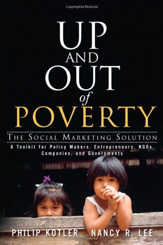 52for52:  Up and Out of Poverty: The Social Marketing Solution Philip R Kotler ★★★☆☆ Marketing for good. Most people who don't know much about marketing, and some who do know, think of marketing as promotion, not recognizing that, instead, it is a process that usually ends up with promotion. This is exactly what makes this book very helpful for nonprofit organizations, governmental agencies and businesses - it focuses on how all elements of marketing can be used for social good, not just the promotion aspect.
