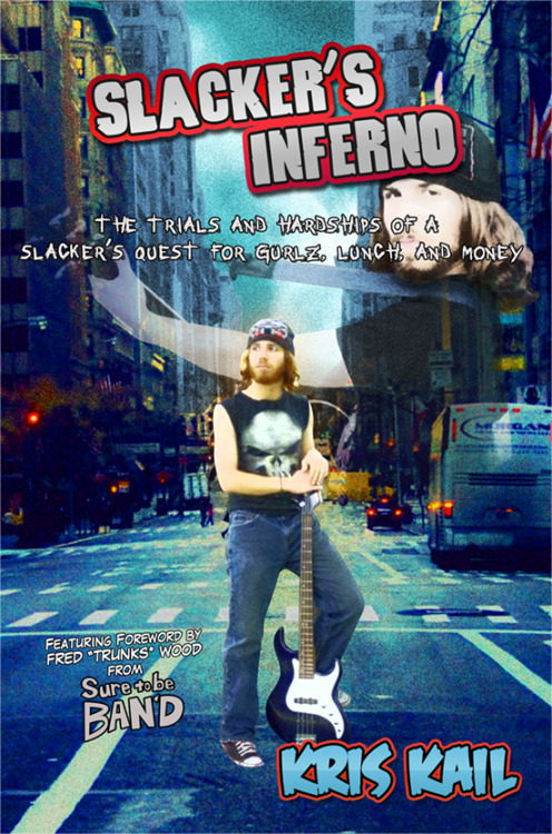 MY NEW BOOK SLACKER'S INFERNO - THE TRIALS AND HARDSHIPS OF A SLACKER'S QUEST FOR GURLZ, LUNCH, AND MONEY IS OUT NOW! HAPPY 420!! buy it bitches, e-mail me a screen capture of your confirmation of purchase at kail (at) dudegurlz.com and I'll send you a FREE PDF of the book! Share this with all your friends so I can sell a lot of copies.