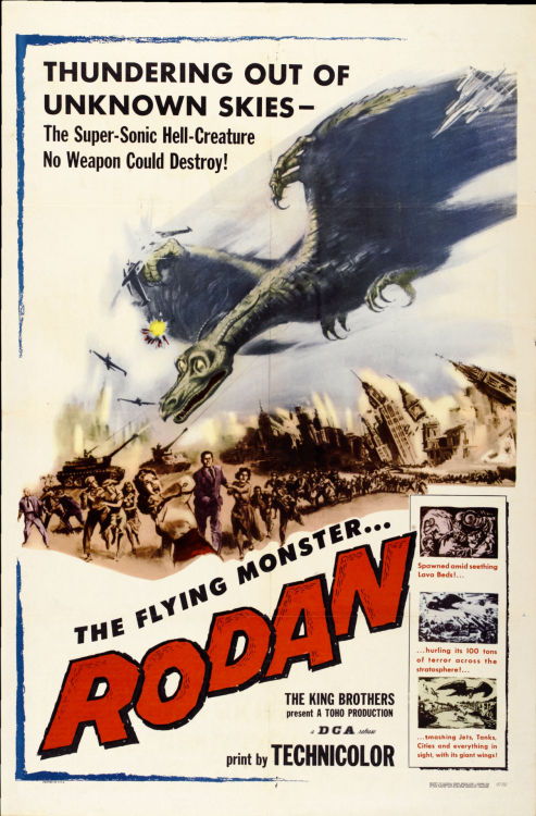ronchronchronch:  greggorysshocktheater:  One sheet for Rodan (1957)  The Super-Sonic Hell Creature No Weapon Could Destroy!