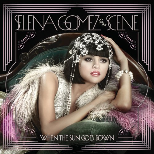 Selena Gomez & The Scene - When The Sun Goes Down