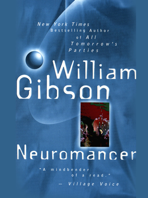 wombatattack:  Books you must read | Neuromancer by William Gibson (1984) It will melt your brain.