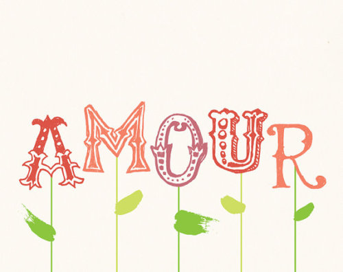 (via Amour French Love Print by nutmegaroo on Etsy) girlwithoutamap