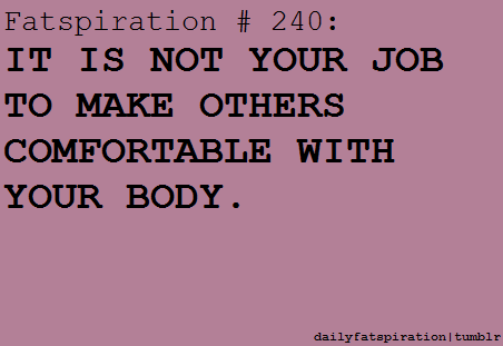 dailyfatspiration:  Please remember this.