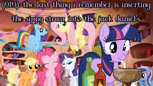 texts-from-ponyville:  (919): the last thing i remember is inserting the sippy straw into the jack daniel's