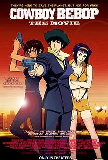 rnrbrokedork:  So I've finally watched Cowboy Bebop: The Movie (2001). As I've doubtlessly said, I am not a fan of anime but Bebop has always been the exception. I've worked myself up for this movie for years but have just now gotten around to watching it. I feel it was too generic. That simple. The whole movie should have been condensed into 30 mins and turned into an episode. Meh, that's what I get for working myself up.