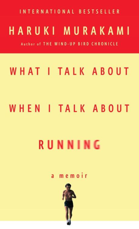 "vintageanchor:  ""I'm often asked what I think about as I run. Usually the people who ask this have never run long distances themselves. I always ponder the question. What exactly do I think about when I'm running? I don't have a clue.""  ―Haruki Murakami, What I Talk About When I Talk About Running"