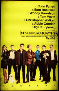 kurylenkos:  first poster for Seven Psychopaths (by the way, the release date is set for November 2, 2012)